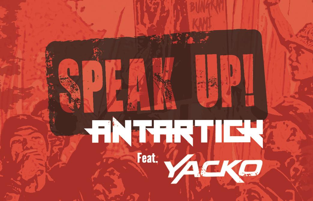 """""""Speak Up!"""", Ketika Antartick dan Yacko Bersuara"""